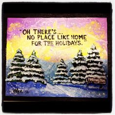 Just finished this one YESTERDAY, just in time for the Holiday ! BTW the HOMETOWN painted in the Snow covered sign in the corner is my HOMETOWN of Torrington, Connecticut. But if you want a neat idea for a Christmas Gift for that special someone on your list, THEIR Hometown can be added instead. SEE this is ONE OF A KIND, SCULPTED & PERSONALIZED down to earth Holiday Gifts... Not mass produced production line crap. Jus Sayin... Y'all have a WONDERFUL THANKSGIVING and a great weekend ! ~ Joe…