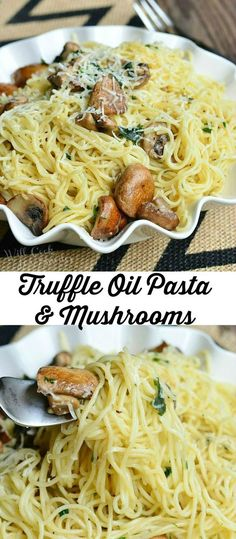 Truffle Pasta and Mushrooms. Angel hair pasta sauteed with mushrooms, garlic, cilantro and all flavored with truffle oil and topped with Parmesan cheese. | from willcookforsmiles.com