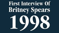 1998 -   First Interview Of Britney Spears
