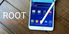 How to root a Samsung Galaxy Note 4
