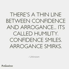 Humility and Leadership: Knowing Thyself The Words, Cool Words, Great Quotes, Quotes To Live By, Inspirational Quotes, Its Me Quotes, Quotes About Being Confident, Quotes About Saying No, Quotes About Good Men