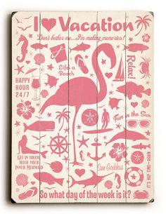 I Love Vacation Sign: Custom Vintage Signs