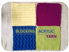 """Yes, block even acrylic yarn... just do it the right way, so you don't """"kill"""" your piece, unless that's the look you want, and sometimes it is. Yet another reason to make nice big gauge swatches... testing!"""