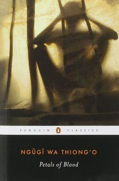 Petals Of Blood (Penguin Classics) Reading Club, Reading Lists, Book Lists, African Literature, Books To Read Before You Die, Thing 1, Penguin Classics, Reading Rainbow, Nobel Prize