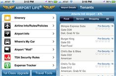 Airport Life.  The app features airport-terminal maps, airline rules and policies, TSA security rules, weather information, airport dining and shopping options,