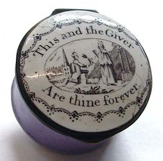 Enamel engagement ring box from Bilston, 1780 with the words, 'This and the Giver Are thine forever.' I'd take this over a Tiffany's box any day.