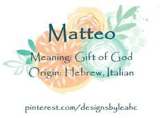 Baby boy name isaac meaning laughter origin hebrew biblical baby boy name matteo meaning gift of god origin hebrew italian negle Choice Image