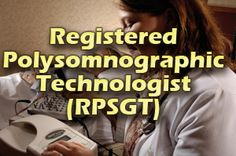 The RPSGT exam provides experienced sleep technicians with an internationally recognized proof of their competence in the field. Both recent graduates of an accredited polysomnographic education program as well as experienced sleep technologists are eligible to take the RPSGT exam. http://exampedia.org/wiki/RPSGT_Certification