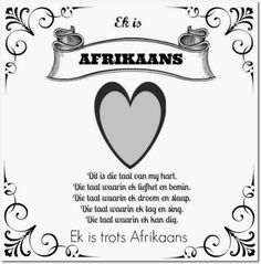 Afrikaanse Inspirerende Gedagtes Wyshede - Ek is Afrikaans Sign Quotes, Words Quotes, Me Quotes, Qoutes, Sayings, Afrikaans Language, Afrikaanse Quotes, Some Words, My Land
