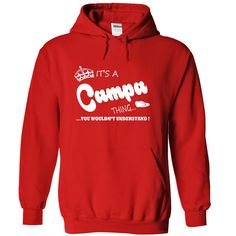 [New tshirt name ideas] Its a Campa Thing You Wouldnt Understand Name Hoodie t shirt hoodies Shirts Today Hoodies, Tee Shirts