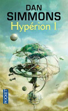 Hypérion sectionné en 2 tomes -- Dan Simmons