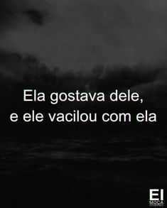 Ainda bem que GOSTAVA está no PASSADO!! My Emotions, Feelings, Love Pain, Talk About Love, Tumblr Love, Sad Love, Romantic Quotes, Some Words, Sad Quotes