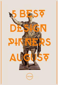 Augustus & TOP 5 design pinners August 2013. Via VXLAB blog. Featuring @K u b o @ema Home @Nancy O. magazine @Chris Cote Dangtran @Kumi Morita