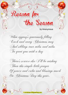sent, Take comfort of thy labors, And let it never thee repent To feed thy needy neighbors. Christmas poems for children to recite Christmas Poems For Cards, Funny Christmas Poems, Christmas Verses, Christmas Blessings, All Things Christmas, Christmas Balls, Christmas Holidays, Little Prayer, Christmas Program