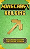 Free Kindle Book -   Minecraft Building: The Ultimate Minecraft Construction Handbook (Minecraft Secrets, Minecraft For Kids, Minecraft House Ideas, Minecraft Diary) Check more at http://www.free-kindle-books-4u.com/humor-entertainmentfree-minecraft-building-the-ultimate-minecraft-construction-handbook-minecraft-secrets-minecraft-for-kids-minecraft-house-ideas-minecraft-diary/