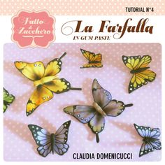 Tutorial Butterfly in gum paste - CakesDecor