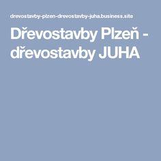 Dřevostavby Plzeň - dřevostavby JUHA