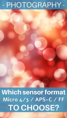 In this article a bit more technical than usual, we talk about camera sensors and explain to you how they influence your pictures, how to choose them and what sensor size to choose? Photography Basics, Photography Tips For Beginners, Photography Tutorials, Light Photography, Digital Photography, Learn Photography, Camera Sensor Size, Technique Photo, Photography Tips