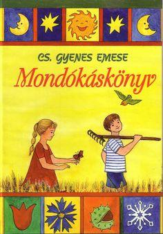 Cs. Gyenes Emese - Mondókáskönyv - Mónika Kampf - Picasa Webalbumok