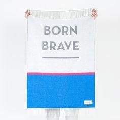 Born Brave Throw