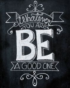 21 Great Chalkboard Quotes.  #pickmeups  #quotes  #howdoesshe