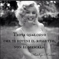 love quotes by marilyn monroe Marilyn Monroe Frases, Marylin Monroe, Marilyn Quotes, Italian Quotes, Norma Jeane, 90th Birthday, New Jersey, Decir No, Love Quotes