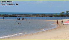 Praia de Santo André: Ótima para o banho. Foi nesta praia que se divertiram muito e tomaram banho os jogadores da Alemanha, tetracampeões do mundo em 2014. Santa Cruz de Cabrália - Bahia.