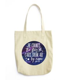 He Counts The Stars and Calls Them All By Name Psalm 147:4 Tote Bag from Miss Whimsy Designs