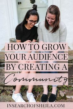 """Wondering how to grow your blog audience? The secret is to shift your mindset from """"How do I get more followers?"""" to """"How can I build a community around my blog?"""" Click here to learn 9 ways to create community to grow an engaged blog audience! 