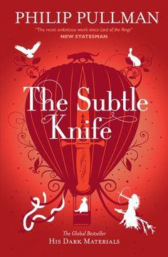 The Subtle Knife: His Dark Materials 2 (His Dark Marterials 2) by Philip Pullman
