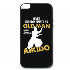 Never Underestimate An Old Man Who Knows Aikido iPhone 5/5s Hard Case