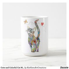 Cute and Colorful Cat Mug A fun, colorful and whimsical hand-drawn and painted cat named Cat Coffee Mug, Cat Mug, Crazy Cat Lady, Crazy Cats, Towel Animals, Cat Wedding, Mug Printing, Unique Cats, Cat Colors