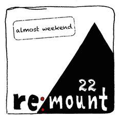 Almost Weekend 22 [Re:mount] » Minimal Freaks