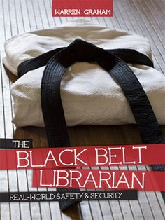 OverDrive eBook: The Black Belt Librarian Real-World Safety & Security