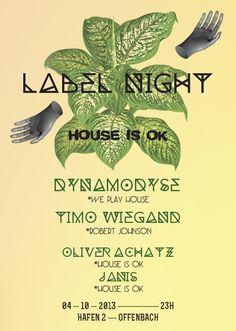 House is OK Labelnight | Hafen 2 | Frankfurt am Main | https://beatguide.me/frankfurt-main/event/hafen-2-house-is-ok-labelnight-20131004