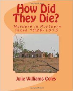 How Did They Die? Murders in Northern Texas 1926-1975