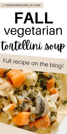 This Fall Vegetarian Tortellini Soup is awesome for meal prep! The mushrooms and kale bring out the earthiness. The sweet potato gives you a sweet bite. The celery, vegetable broth and seasonings bring out the savoury. The heavy cream and cheese tortellini tie everything all together to make this soup really decadent and creamy! 🥣 Full recipe on how to make this Fall Vegetarian Tortellini Soup on the blog! #tortellinisoup #fallrecipes #fallsoup #souprecipes #cozysoup Fall Recipes, Soup Recipes, Quick Vegetarian Meals, Potato Vegetable, Cheese Tortellini, Food To Make, Meal Prep, Stuffed Mushrooms