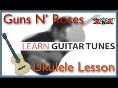 Guns N' Roses - Sweet Child O' Mine - Ukulele Lesson - Easy Ukulele Lesson - Ukulele Tutorial - YouTube