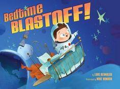 Bedtime Blastoff! By Luke Reynolds, 9780545778558., Literatura dziecięca