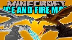 Ice and Fire Mod for Minecraft Mojang Minecraft, Minecraft Mods, Minecraft Skins, Minecraft Ideas, Fire And Ice Dragons, Fire Dragon, Lego, Arts And Crafts, House