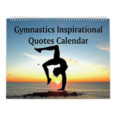 INSPIRING SUNRISE GYMNASTICS QUOTE CALENDAR Calling all Gymnasts! Awesome and unique Gymnastics Gifts for your Champion Gymnast! http://www.zazzle.com/mysportsstar/gifts?cg=196751399353624165&rf=238246180177746410   #Gymnastics #Gymnast #WomensGymnastics #Gymnastgift #Lovegymnastics