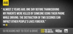 46 of 50 no texting Texting While Driving, Distracted Driving, Dont Text And Drive, Trauma Center, Text On Photo, Number One, Text Messages, Losing Me, Priorities