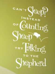 God is our shepherd during the day, but especially at night.