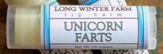 The Unicorn Farts Lip Balm is a Rarity #humor #LOL <----- I WANT THIS!!!!!!