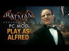 Batman's Butler Kicks Ass inArkham Knight, Thanks to PC Mod