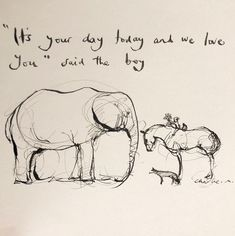Great Quotes, Quotes To Live By, Life Quotes, Inspirational Quotes, Elephant Day, Charlie Mackesy, Horse Quotes, Horse Love, Illustrations