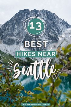Best Hikes Near Seattle - The Wandering Queen Usa Travel Guide, Travel Usa, Travel Guides, Travel Tips, Beach Travel, Travel Advice, Travel Essentials, Budget Travel, Adventure Activities