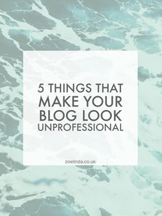 Five Things That Make Your Blog Look Unprofessional | It's so easy to get caught up in blog post ideas and social media promotion that you can make some pretty rookie mistakes when blogging. If you are a blogger, click through to find out if you are guilty of having an unprofessional looking blog! Don't forget to repin this post!