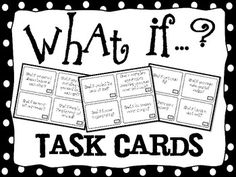 "What If ? Task Cards for Creative Thinking, Cause and Effect, and Journals. A set of *52* creative ""What If"" prompts to stretch thinking and encourage kids to think outside the box. These are perfect task cards to use for teaching cause and effect, to use as journaling prompts, with early finishers, and for students to think critically and creatively. $"