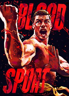 artwork of Jean-Claude Van Damme from Bloodsport : if you love #MMA, you'll love…